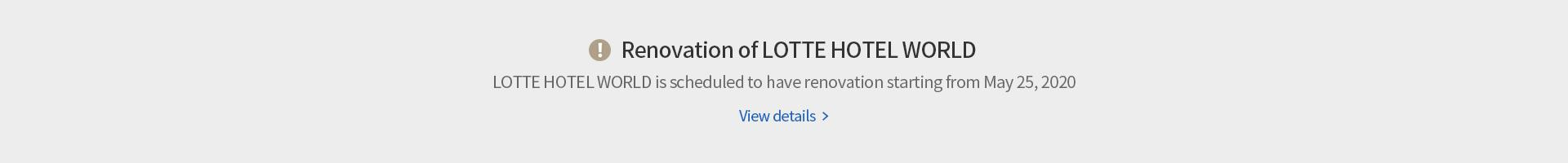 LOTTE HOTEL WORLD, Notice